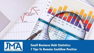 Small-Business-Debt-Statistics-7-Tips-To-Remain-Cashflow-Positive