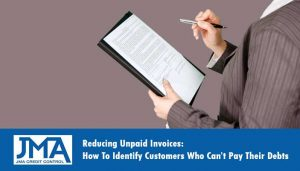 reducing-unpaid-invoices-how-to-identify-customers-who-cant-pay-their-debts