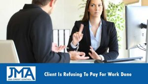 client-is-refusing-to-pay-for-work-done