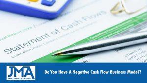 do-you-have-a-negative-cash-flow-business-model