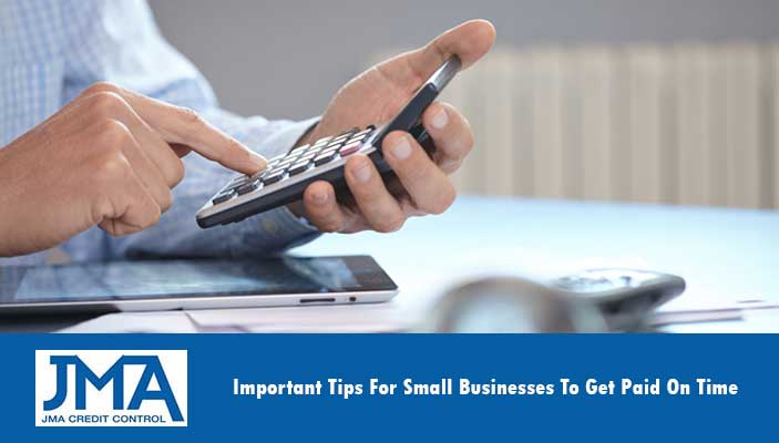 important-tips-for-small-businesses-to-get-paid-on-time