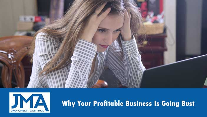 why-your-profitable-business-is-going-bust