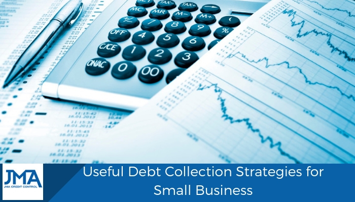 Useful Debt Collection Strategies for Small Business